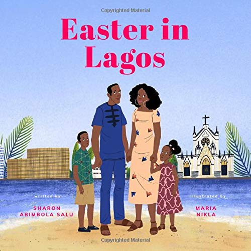 Compare Textbook Prices for Easter in Lagos Nigerian Holidays and Celebrations  ISBN 9798632387248 by Salu, Sharon Abimbola