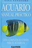Acuario/ Aquarium: Manual Practico/ an Owner's Manual