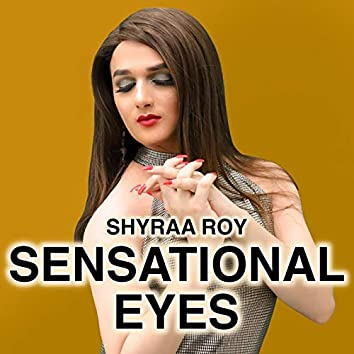 Sensational Eyes