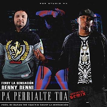 Pa' Perrialte Toa (Remix)