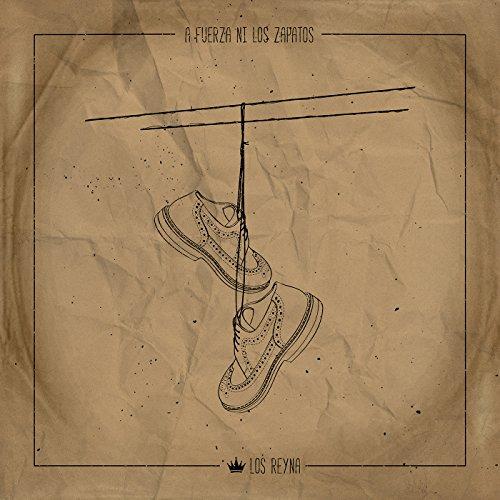 A Fuerza Ni los Zapatos - Single