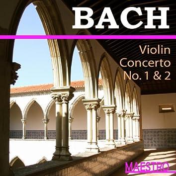 Bach: Violin Concerto No. 1 & 2