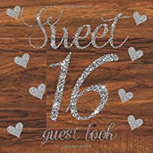Sweet 16 Guest Book: Rustic Brown Shabby Chic Wood Wooden Silver Glitter Hearts - 16th Sixteenth Birthday/Anniversary/Memo...