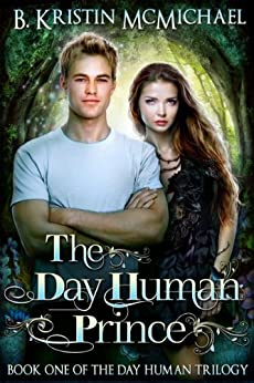 The Day Human Prince by [B. Kristin McMichael]