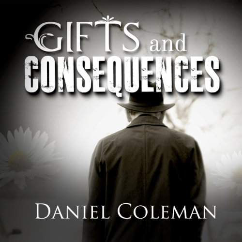 Gifts and Consequences audiobook cover art