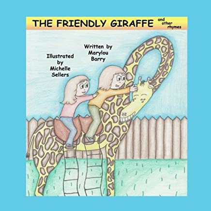 The Friendly Giraffe And Other Rhymes