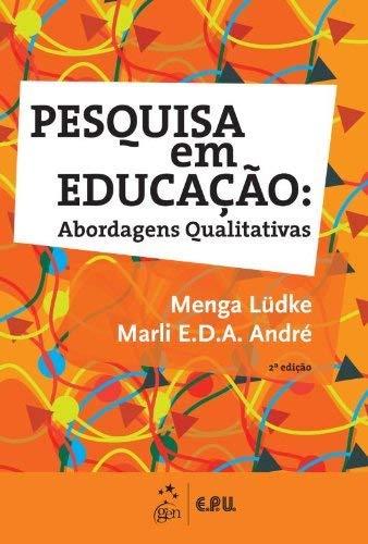 Pesquisa em Educação - Abordagens Qualitativas