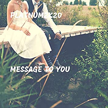 Message to You