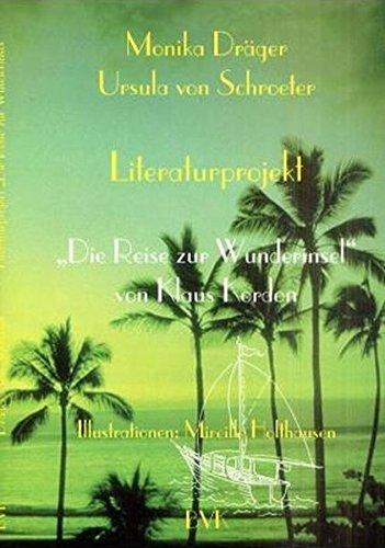 Literaturprojekt Die Reise zur Wunderinsel