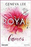 Royal Games: Roman - Ein brandneuer Roman der Bestsellersaga (Die Royals-Saga 8)