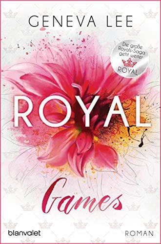 Royal Games: Roman - Ein brandneuer Roman der Bestsellersaga (Die Royals-Saga, Band 8)