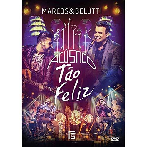 Marcos & Belutti - Marcos & Belutti - Acustico Tao Feliz -