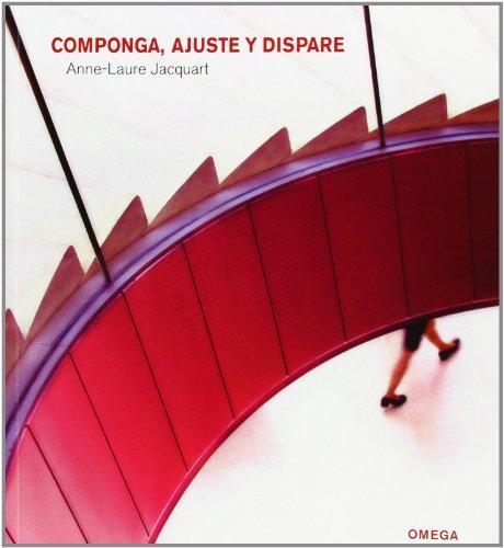 COMPONGA, AJUSTE Y DISPARE (FOTO,CINE Y TV-FOTOGRAFÍA Y