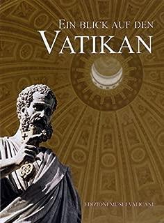 Ein Blick Auf Den Vatikan (Edizioni Musei Vaticani) (German Edition)