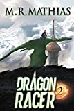 Dragon Racer 2 (Dragon Racers)