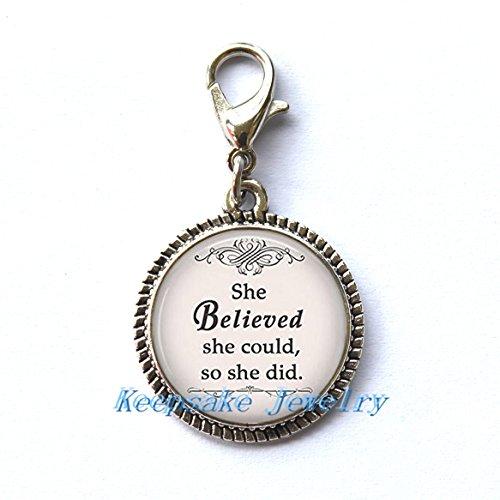 Ella creía ella podría, por lo que hizo tirador de cremallera, inspiración cita de planificador de joyas Ideal para collares, pulseras, llavero y pendientes colgante encanto bisutería hecha a mano