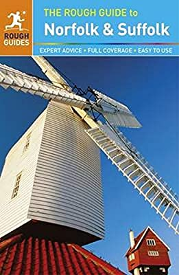 The Rough Guide to Norfolk & Suffolk (Rough Guides)