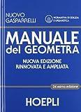 Manuale del geometra. Per gli Ist. tecnici per geometri. Con CD-ROM. Con espansione online
