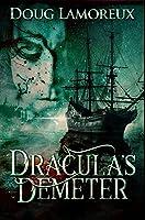 Dracula's Demeter: Premium Hardcover Edition