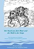 Der Hund aus dem Meer und der Wolf in der Geige
