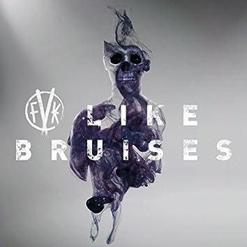 Like Bruises