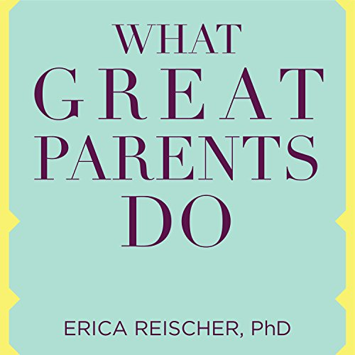What Great Parents Do cover art