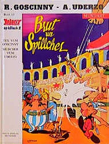 Brut un Spillcher (Asterix Mundart Kölsch Bd.13)