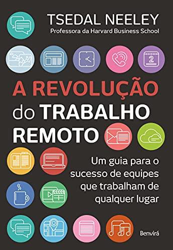 A revolução do trabalho remoto: Um guia para o sucesso de equipes que trabalham de qualquer lugar