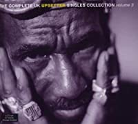 The Complete UK Upsetter Singles Collection, Vol. 3 by Lee Perry