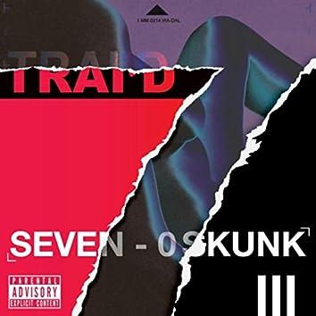 7 0 Skunk