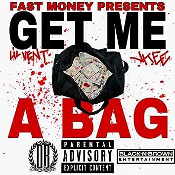 Get Me A Bag
