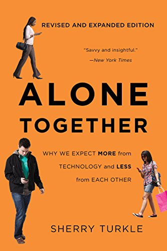 Alone Together: Why We Expect More from Technology and Less from Each Other (English Edition)