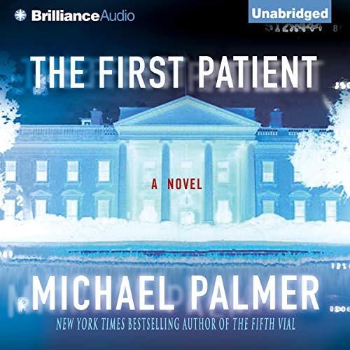 The First Patient Audiobook By Michael Palmer cover art