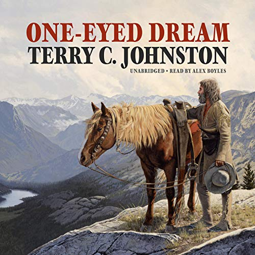 One-Eyed Dream Audiobook By Terry C. Johnston cover art