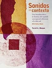 Sonidos en contexto: Una introducción a la fonética del español con especial referencia a la vida real: With Online Media (English and Spanish Edition)