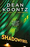 Shadowfires: Unbelievably tense and spine-chilling horror (English Edition)