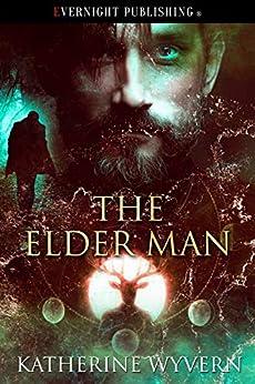 The Elder Man by [Katherine Wyvern]