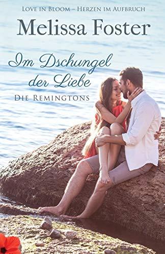 Im Dschungel der Liebe: Sage Remington (Die Remingtons)