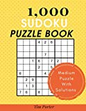 1,000+ Sudoku Puzzles Medium: Sudoku puzzle book for adults