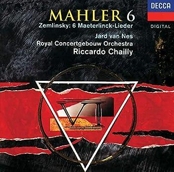 Mahler: Symphony No. 6 / Zemlinsky: Six Songs
