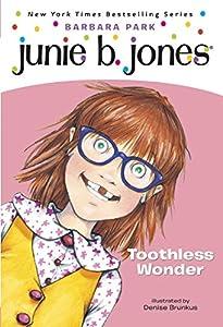 Junie B. Jones #20: Toothless Wonder