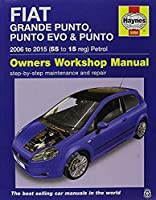 Fiat Grande Punto, Punto Evo & Punto Petrol ('06-'15) 55 To 15 (Haynes Manual)