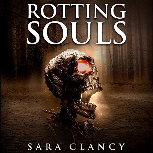 Rotting Souls audiobook cover art