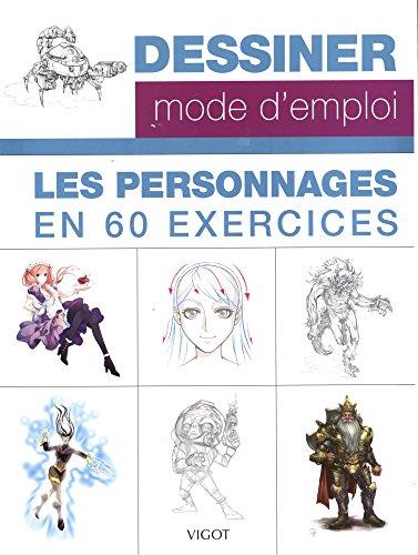 Les personnages en 60 exercices