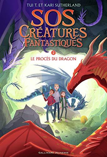 SOS Créatures fantastiques 2: Le Procès du dragon
