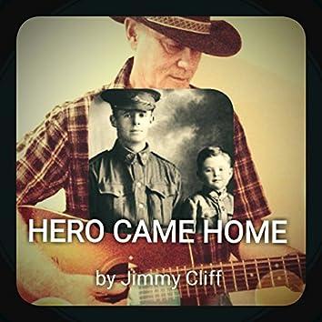 Hero Came Home