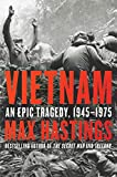 Vietnam: An Epic Tragedy, 1945-1975 (English Edition)