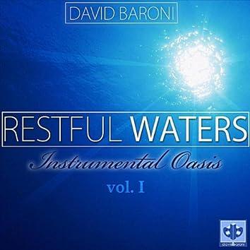 Restful Waters: Instrumental Oasis Vol. I