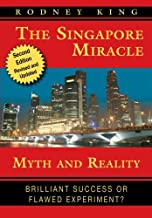 The Singapore Miracle: Myth and Reality