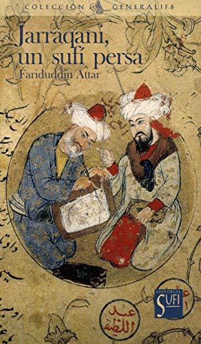 Jarraqani, un sufí persa (Spanish Edition)
